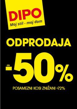 Dipo katalog Odprodaja do – 50 % do 8. 3.
